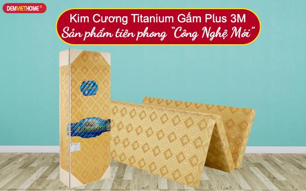 Đệm bông ép kim cương Titanium gấm Plus 3M