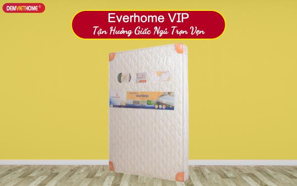 Đệm lò xo Everhome VIP