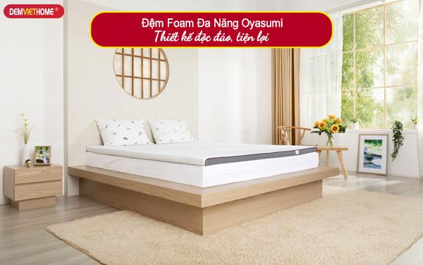 Đệm FoamĐa Năng Oyasumi